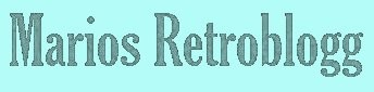 Marios Retroblogg